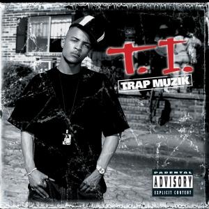 Portada del 'Trap Muzik' de T.I. que vió la luz en 2003