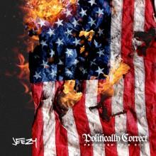 Jeezy – Politically Correct
