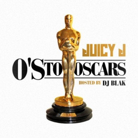 Juicy J – O's To Oscars