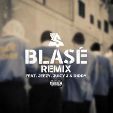 Ty Dolla $ign – Blasé (Remix) (Feat. Jeezy, Juicy J & Diddy)