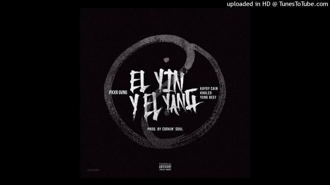 Kaydy Cain – El Yin y el Yang (feat. Khaled & Yung Beef)