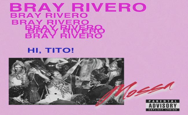 Bray Rivero – Mossa