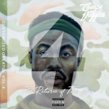 Casey Veggies – Customized Greatly 4: The Return Of The Boy
