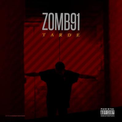 zom91 tarde - Zomb91 - Tarde
