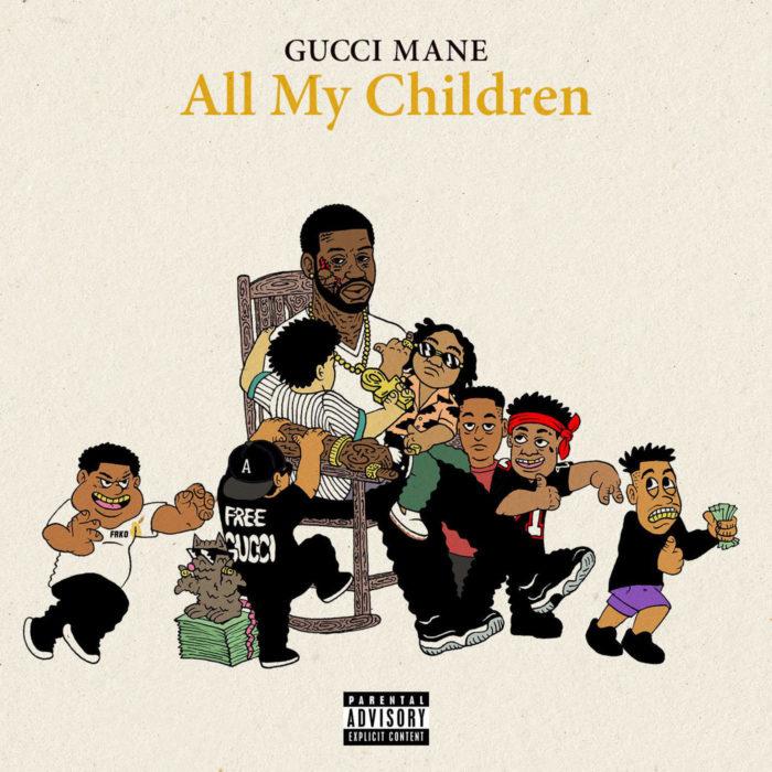 Gucci Mane – All My Children