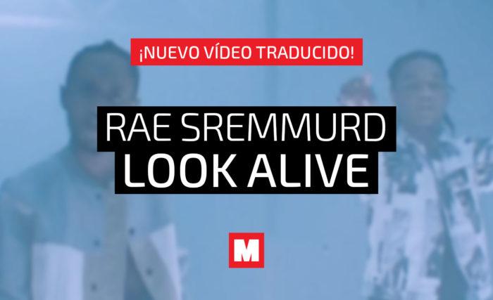 Rae Sremmurd – Look Alive [Subtitulado en Español]
