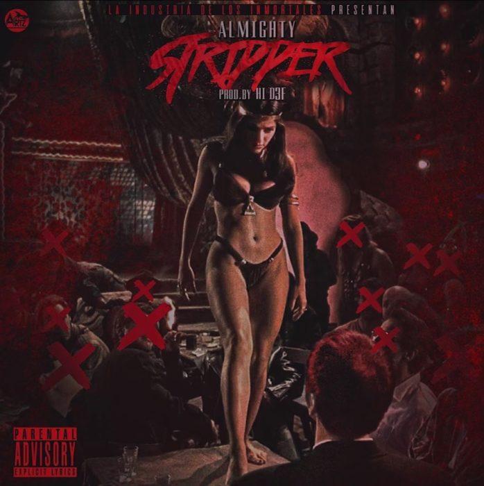 'Stripper' es lo nuevo de Almighty