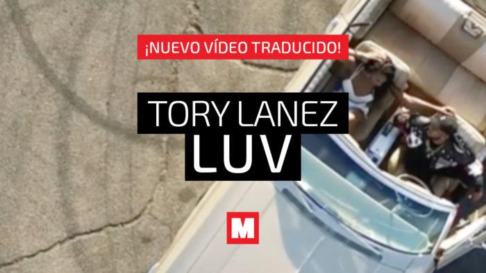 Traducimos 'LUV', la canción del verano de Tory Lanez