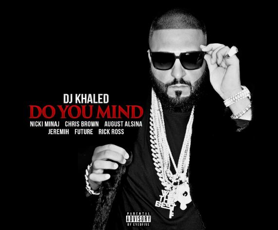 DJ Khaled reúne a Chris Brown, Nicki Minaj, Future, Rick Ross, Jeremih y August Alsina en 'Do You Mind'