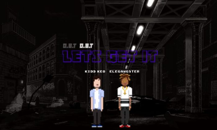 Kidd Keo y Elegangster se vuelven de 8 bits en 'Let's Get It'
