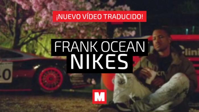 Traducimos 'Nikes', el tema con el que Frank Ocean ha vuelto para romper todos los records