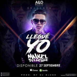 Maikel Delacalle está de vuelta con el single 'Llegué Yo'