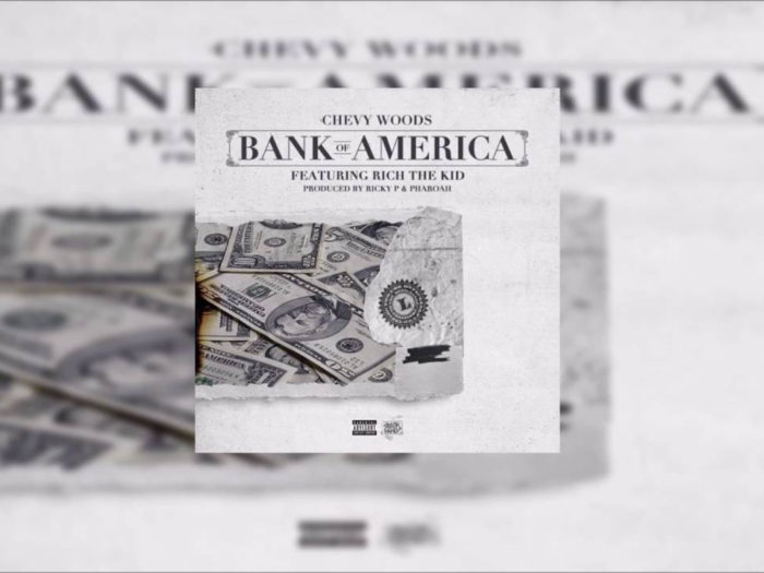 Chevy Woods y Rich The Kid celebraron el Labor Day con 'Bank Of America'
