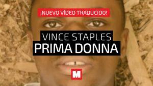 Traducimos 'Prima Donna', donde Vince Staples pierde completamente la cabeza