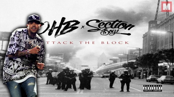 Chris Brown, OHB y Section Boyz se unen en la mixtape 'Attack The Block'