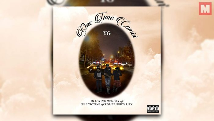 YG combate la brutalidad policial con 'One Time Comin»