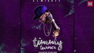 Almighty lanza la «Spanish Version» de 'Timmy Turner'