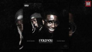 Gucci Mane y Young Thug lanzan el single 'I Told You'