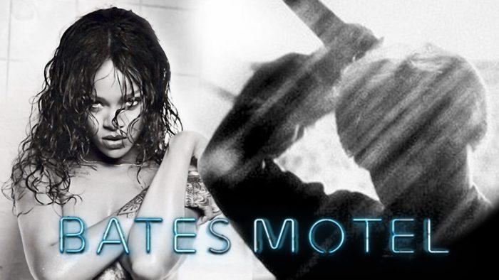 Ya está disponible el primer tráiler de Rihanna como Marion Crane en Bates Motel