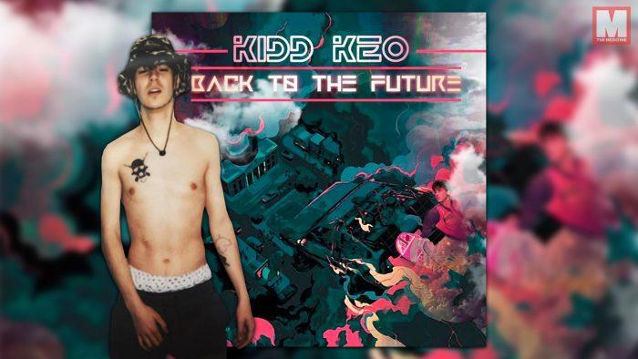Kidd Keo va por delante con su nuevo single 'Back to the Future'