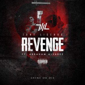 Tony Lisenko quiere 'Revenge' junto a Abraham Alvarez en su nuevo single