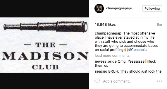 drake the madison club - Drake acusa de racista a un club privado cercano a Coachella
