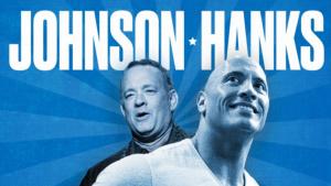 'The Rock' quiere ser candidato presidencial junto a Tom Hanks para 2020