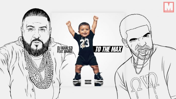 'To The Max', el nuevo single de Drake y DJ Khaled, está al caer