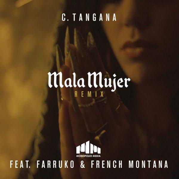 C. Tangana suma a French Montana y Farruko para 'Mala Mujer (Remix)'