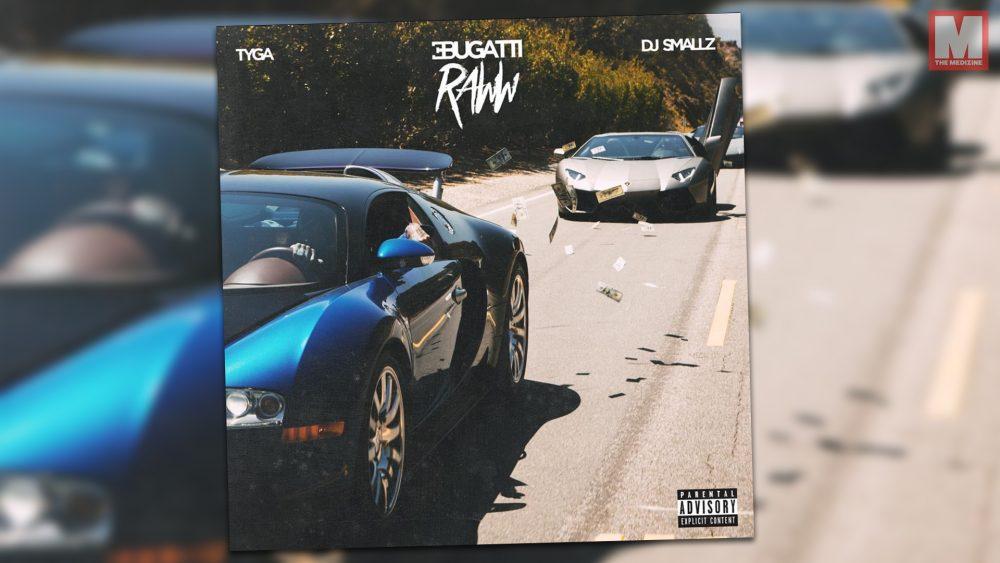 Ya puedes escuchar 'Bugatti Raww', la nueva mixtape de Tyga
