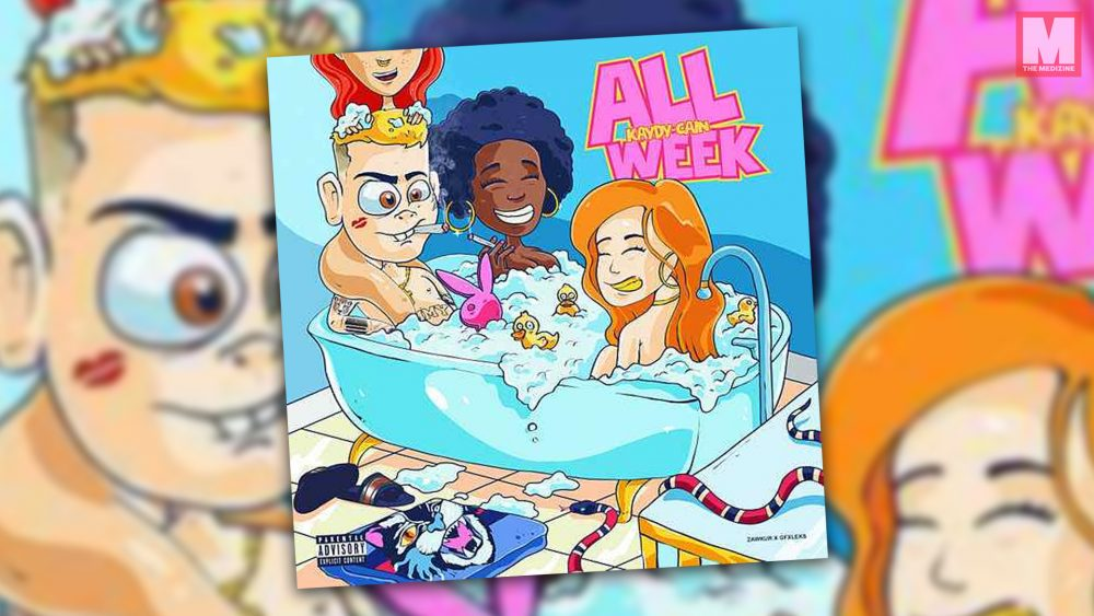 Kaydy Cain no descansa y estrena su nueva mixtape 'All Week'