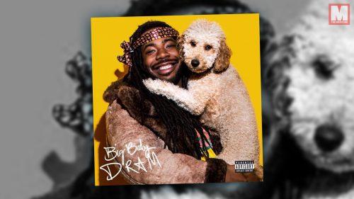 DRAM lanza la edición de lujo de 'Big Baby DRAM' con 5 temas inéditos
