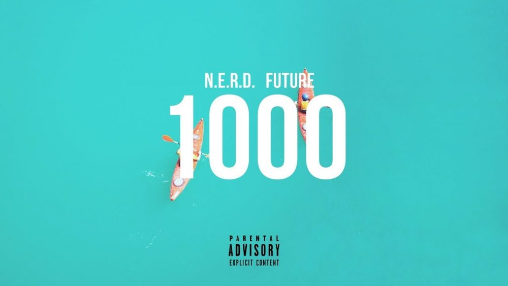 Future se suma al '1000' de Pharrell Williams y sus N.E.R.D.