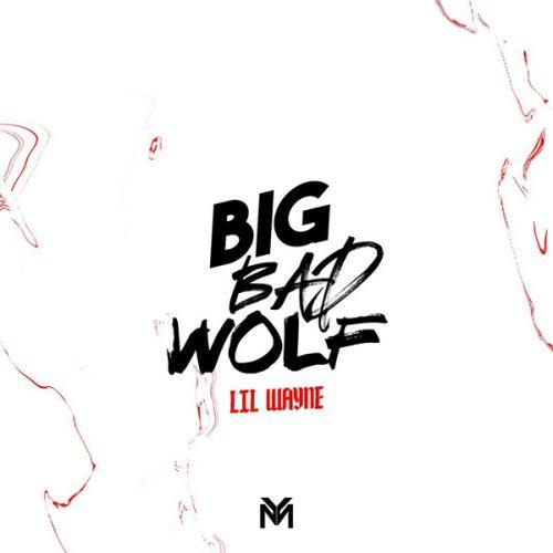 Lil Wayne estrena dos singles 'Big Bad Wolf' y 'Bloody Mary'