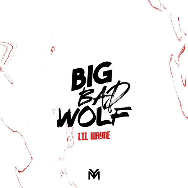 Lil Wayne estrena dos singles 'Big Bad Wolf' y 'Bloody Mary'