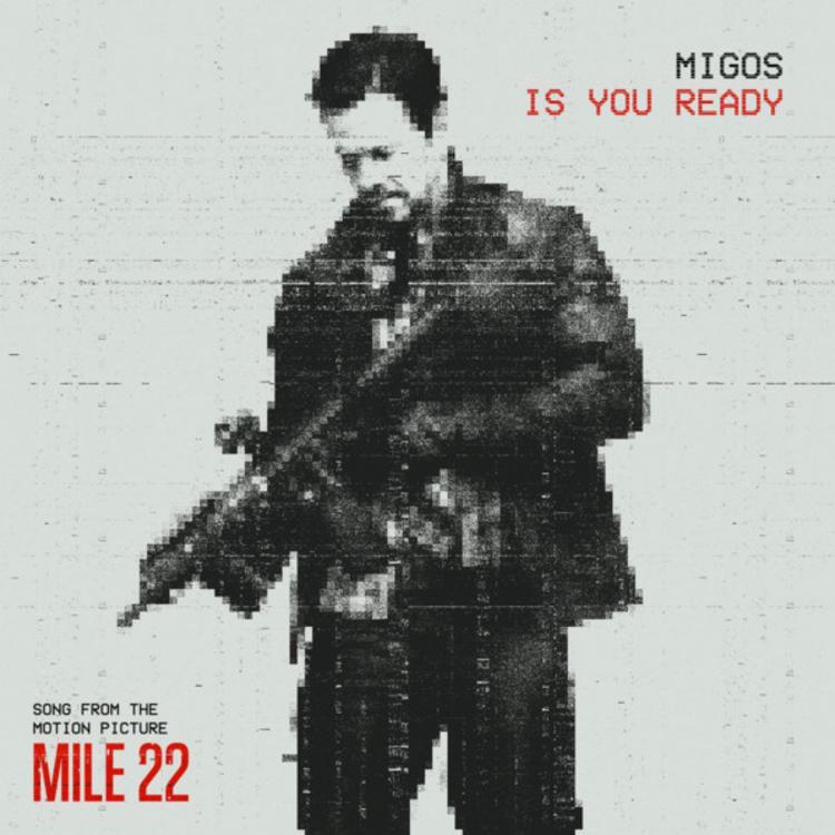 Migos estrenan 'Is You Ready' de la banda sonora de la película 'Mile 22'
