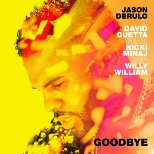 Jason Derulo reune a Nicki Minaj, Guetta y Willy William en 'Goodbye'
