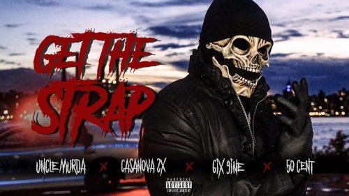 6ix9ine, 50 Cent, Uncle Murda y Casanova se unen para 'Get The Strap'
