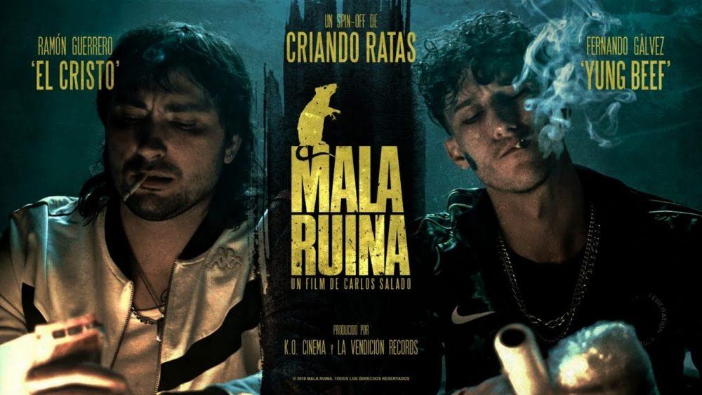 La perfecta fusión entre «Criando Ratas» y Yung Beef es la película «Mala Ruina»