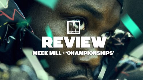 Analizamos 'Championships', el esperado nuevo álbum de Meek Mill