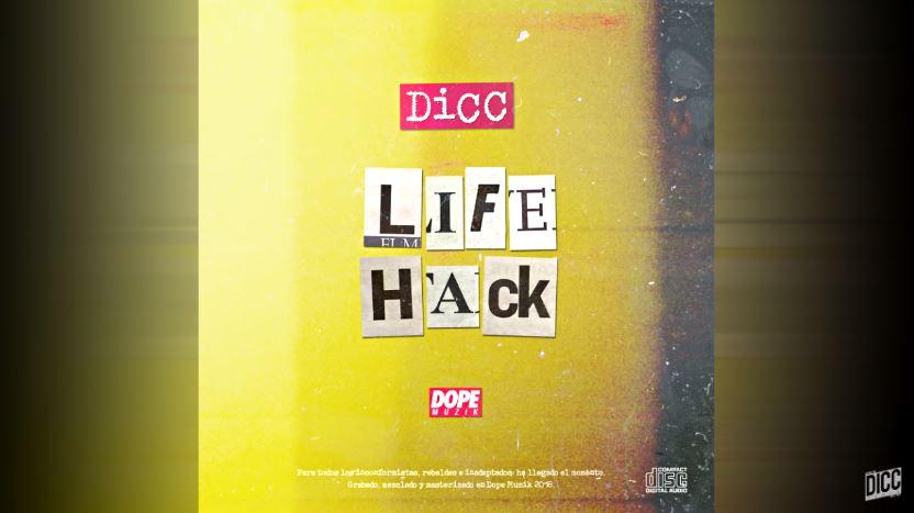 DICC apuesta por la variedad en 'Life Hack', su nuevo trabajo