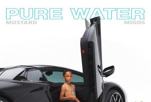 DJ Mustard y Migos nos sorprenden con este 'Pure Water'