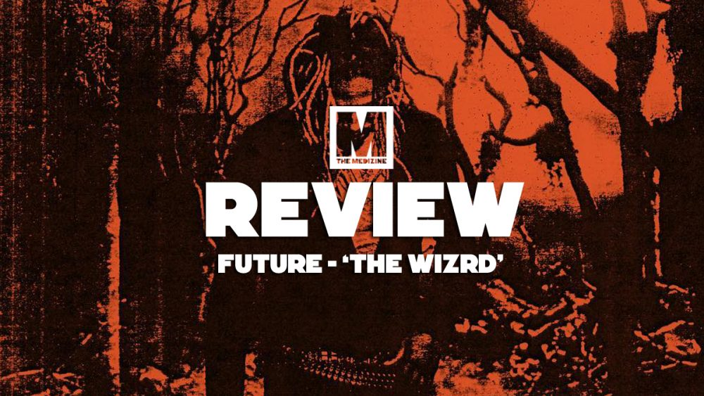 Analizamos a fondo la magia de Future en 'The WIZRD'