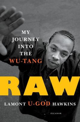 wu tang book - ¿Cómo es vivir dentro de Wu-Tang Clan? Analizamos el libro biográfico de U-God (con ciertos spoilers)