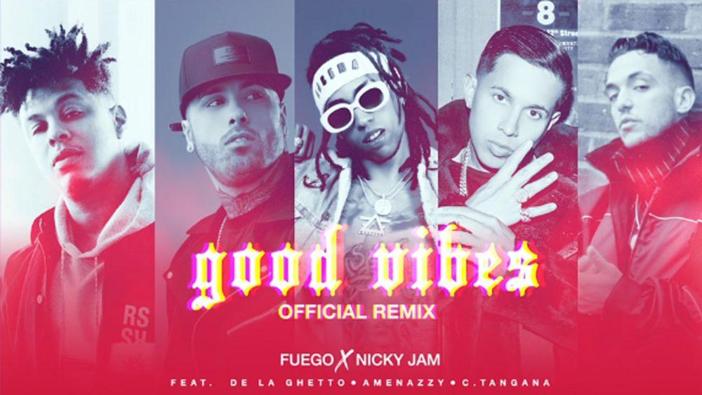 C. Tangana, Fuego, Nicky Jam, De La Guetto y Amennazzy nos traen 'Good Vibes'
