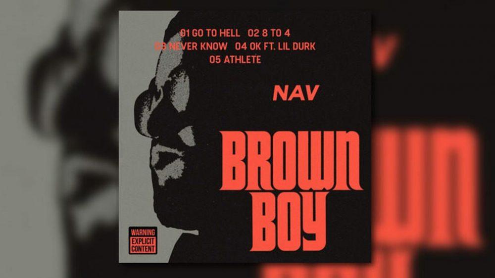 Escucha ahora 'Brown Boy' el nuevo EP de NAV