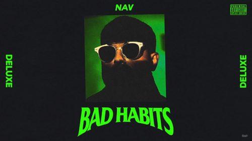 NAV estrena 'Bad Habits Deluxe' con un featuring con Future