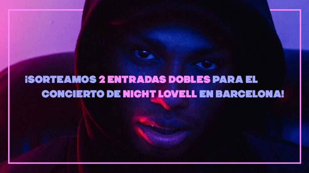 ¡Sorteamos 2 entradas dobles para ver a Night Lovell en Barcelona este viernes! [GANADORES]