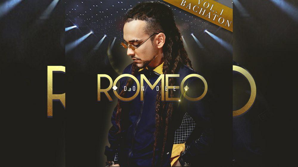 Don Dee desata la locura con 'Romeo' (Bachatón Vol. 1) y 'Tik Tok'