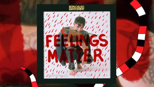 Bon Calso y IAMTOMMY presumen de estilos en el disco 'Feelings Matter'